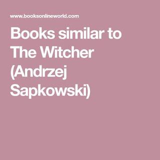 Books Like The Witcher (Andrzej Sapkowski)