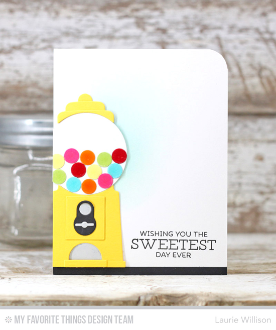 Handmade card from Laurie Willison featuringGumball Greetings stamp set and Gumball Machine Die-namics #mftstamps