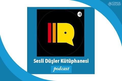Sesli Düşler Kütüphanesi Podcast
