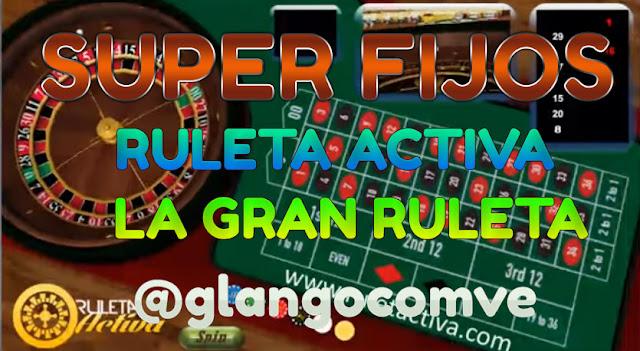 Datos Fijos para la Ruleta Activa y La Gran Ruleta Hoy JUEVES 8/06/17