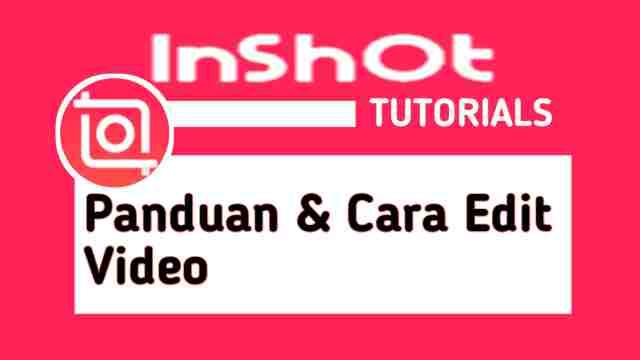 Cara Edit Video Di Inshot Untuk Pemula Dijamin Langsung Paham Mediarale