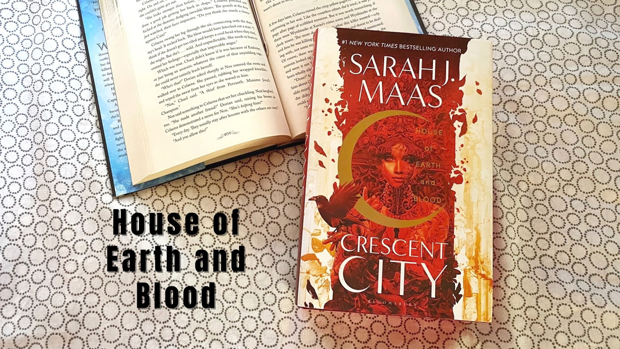 House of Earth and Blood (Crescent City 1) by Sarah J. Maas