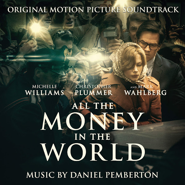 Daniel Pemberton - All the Money in the World (Original Motion Picture Soundtrack) Cover