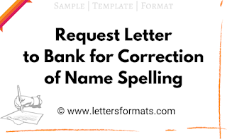 Request Letter to Bank Manager for Correction of Name Spelling