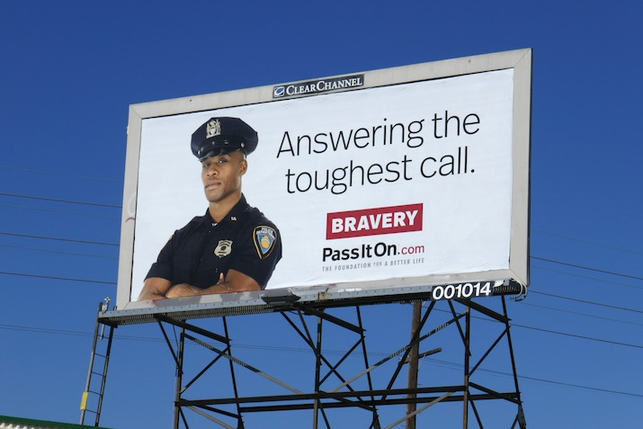 Answering toughest call Bravery billboard