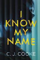Giveaway - I Know My Name - C.J. Cooke