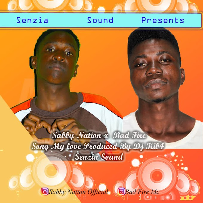 AUDIO | SABY NATION FT BAD FIRE - MY LOVE  | DOWNLOAD NOW