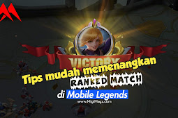 Tips Mudah Memenangkan Ranked Match di Mobile Legends