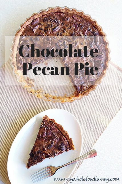 Featured Recipe // Chocolate Pecan Pie from My Wholefood Family #pecanpie #pie #dessert #recipe #SecretRecipeClub