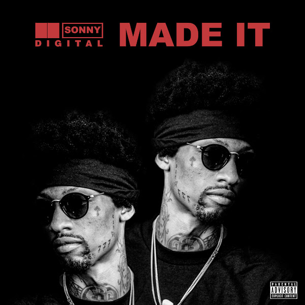 Sonny Digital - Made It - Single Cover