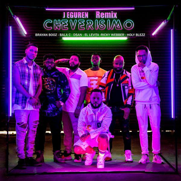 J EGUREN – Eguren Cheverisimo (Remix) (Feat.Brayan Bozz,Balac C,DSan,El Levita,Ricky Webber,Holy Blezz) (Single) 2021 (Exclusivo WC)