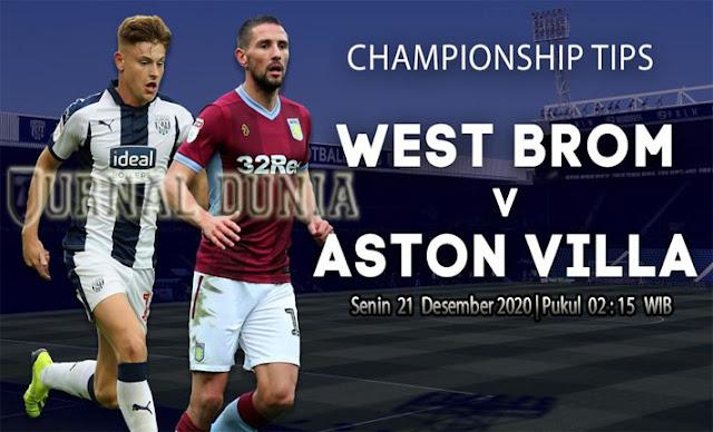 Prediksi West Brom vs Aston Villa, Senin 21 Desember 2020 Pukul 02.15 WIB @Mola TV