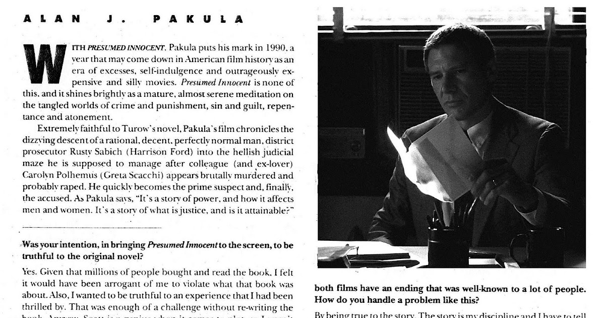 ALAN J. PAKULA: A CINEMA OF ANXIETY: Alan J. Pakula Interview: PRESUMED  INNOCENT  Presumed Innocent Ending