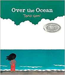 https://www.amazon.com/Over-Ocean-Taro-Gomi/dp/1452145156/ref=sr_1_1?ie=UTF8&qid=1500291013&sr=8-1&keywords=over+the+ocean