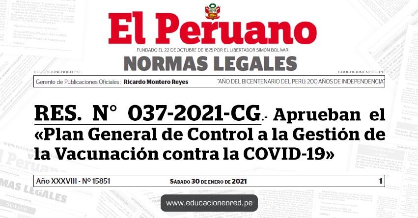 RES. N° 037-2021-CG.- Aprueban el «Plan General de Control a la Gestión de la Vacunación contra la COVID-19»