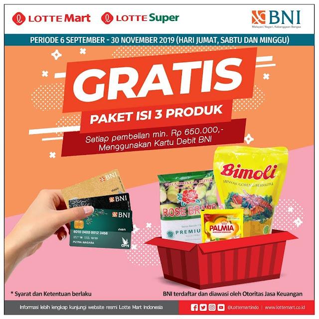 #LotteMart - #Promo Gratis Paket Isi 3 Produk Belanja Min 650K Pakai Debit BNI (s.d 30 Nov 2019)