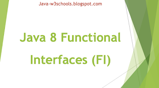 Java 8 Functional Interfaces (FI)