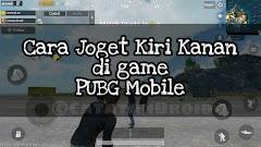 Cara Joget Kiri Kanan di Game PUBG Mobile Android