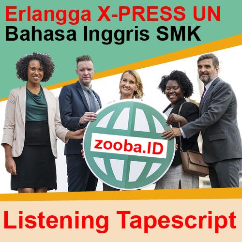 Tapescript Listening Paket 1 5 Erlangga X Press Un 2019 Smk Terbaru Terviral