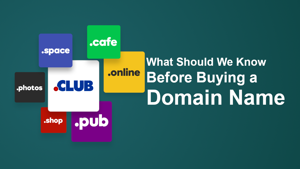 What Should We Know Before Buying a Domain Name