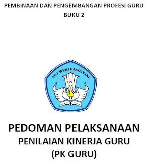 Buku 2 Pedoman Pelaksanaan Penilaian Kinerja Guru PK Guru - librarypendidikan.com
