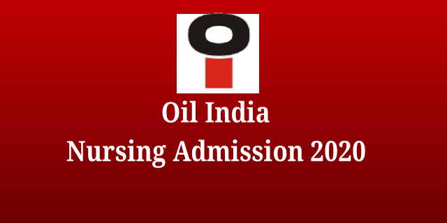 OIL India Nursing Admission 2020: GNM Online Application