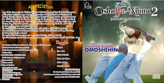 COMING SOON AUDIO CD BY: Snr/Evang/Pro. Victor Olaore Omoshehin. TITLE: OSHOFFA NBINU 2 ( OSHOFFA IS FURIOUS)