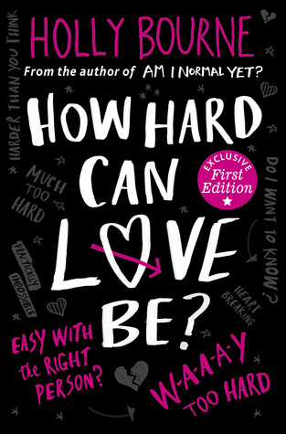 How Hard Can Love Be? by Holly Bourne