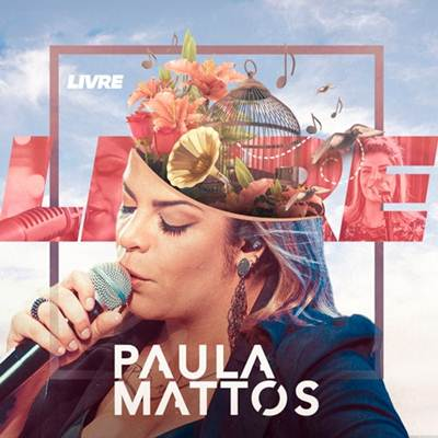 Paula Mattos - EP Livre