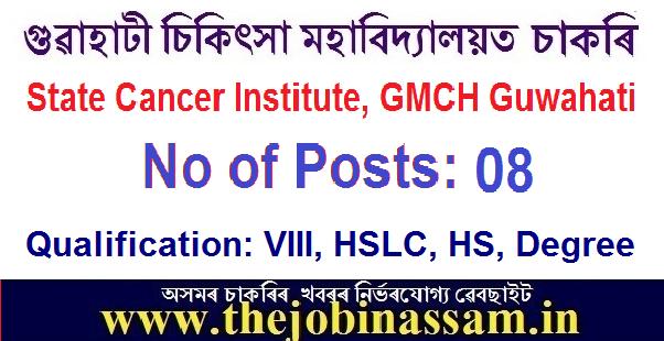 State Cancer Institute, GMCH Guwahati Recruitment
