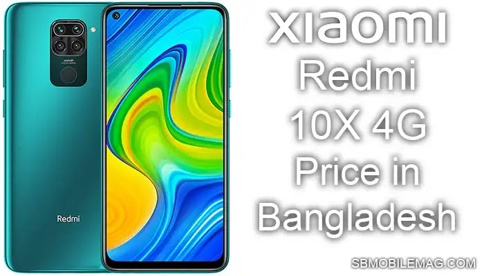 Xiaomi Redmi 10X 4G, Xiaomi Redmi 10X 4G Price, Xiaomi Redmi 10X 4G Price in Bangladesh