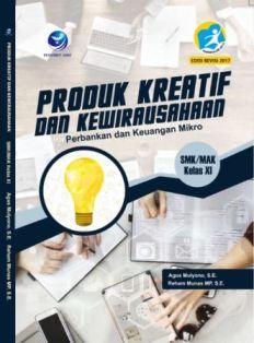 Produk Kreatif dan Kewirausahaan Perbankan dan Keuangan Mikro SMK/MAK Kelas XI