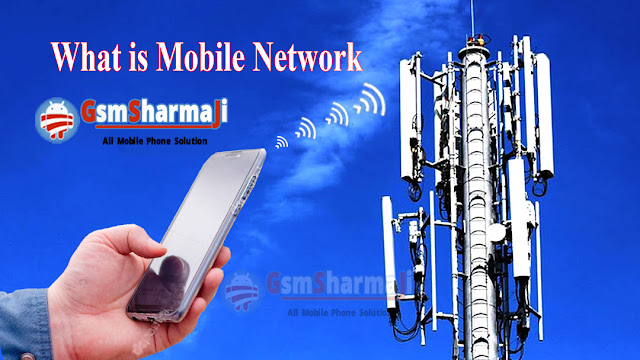What is Mobile Network?,What is GSM?,What is CDMA?,What is WCDMA ?,Difference Between GSM,CDMA And WCDMA