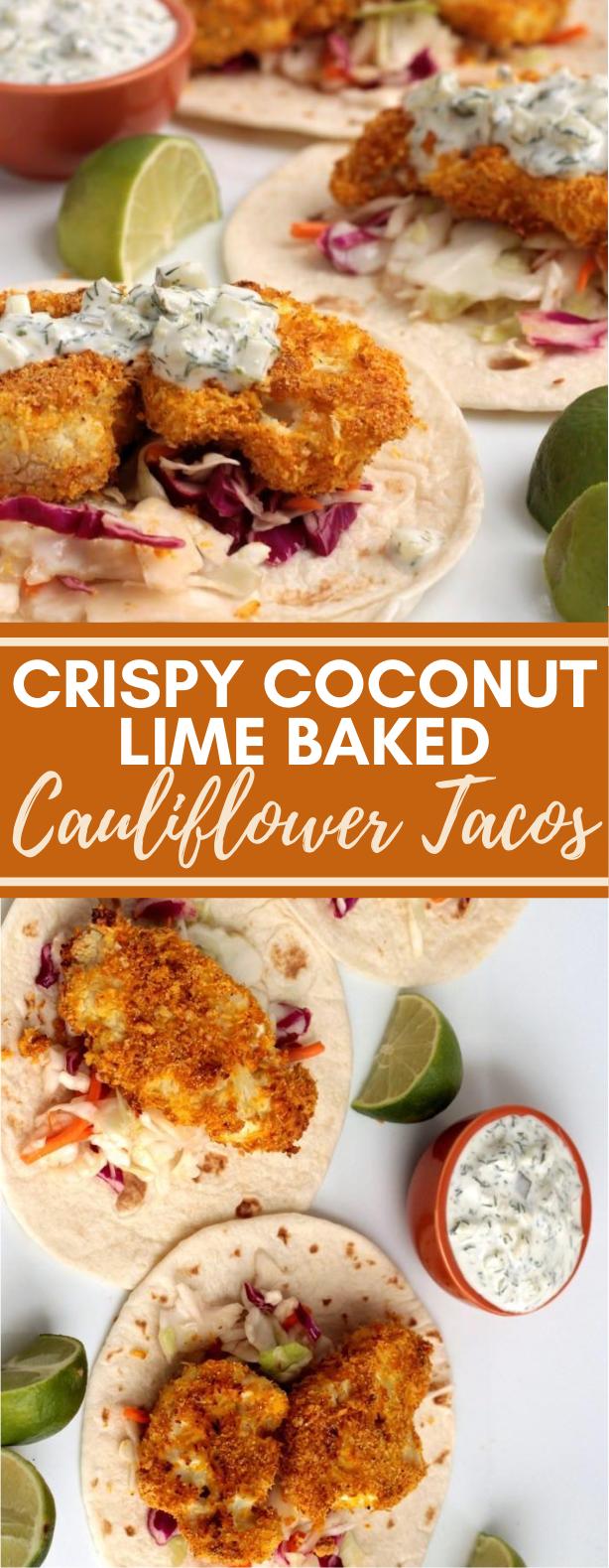 CRISPY COCONUT LIME BAKED CAULIFLOWER TACOS #vegetarian #lunch #veggies #cauliflower #comfortfood