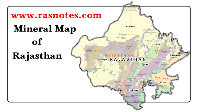 Notes on Mines and minerals of  Rajasthan Part-1