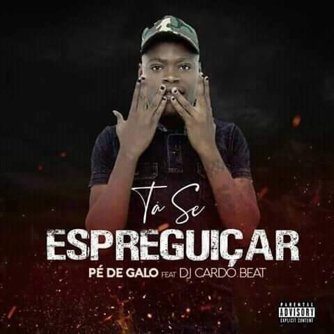 Pé do Galo ft. Dj Cardo Beat - Ta Se Espreguiçar (Afro House)