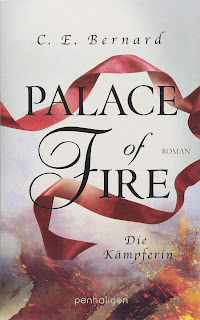 [Rezension] Palace of Fire (3): Die Kämpferin – C. E. Bernard