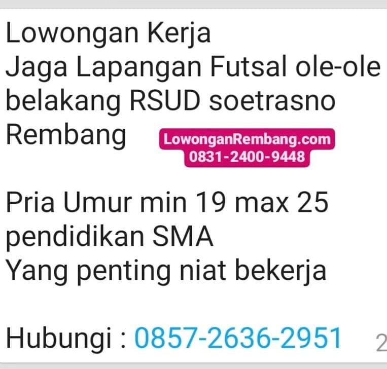 Lowongan Kerja Penjaga Lapangan Futsal Ole Ole Rembang