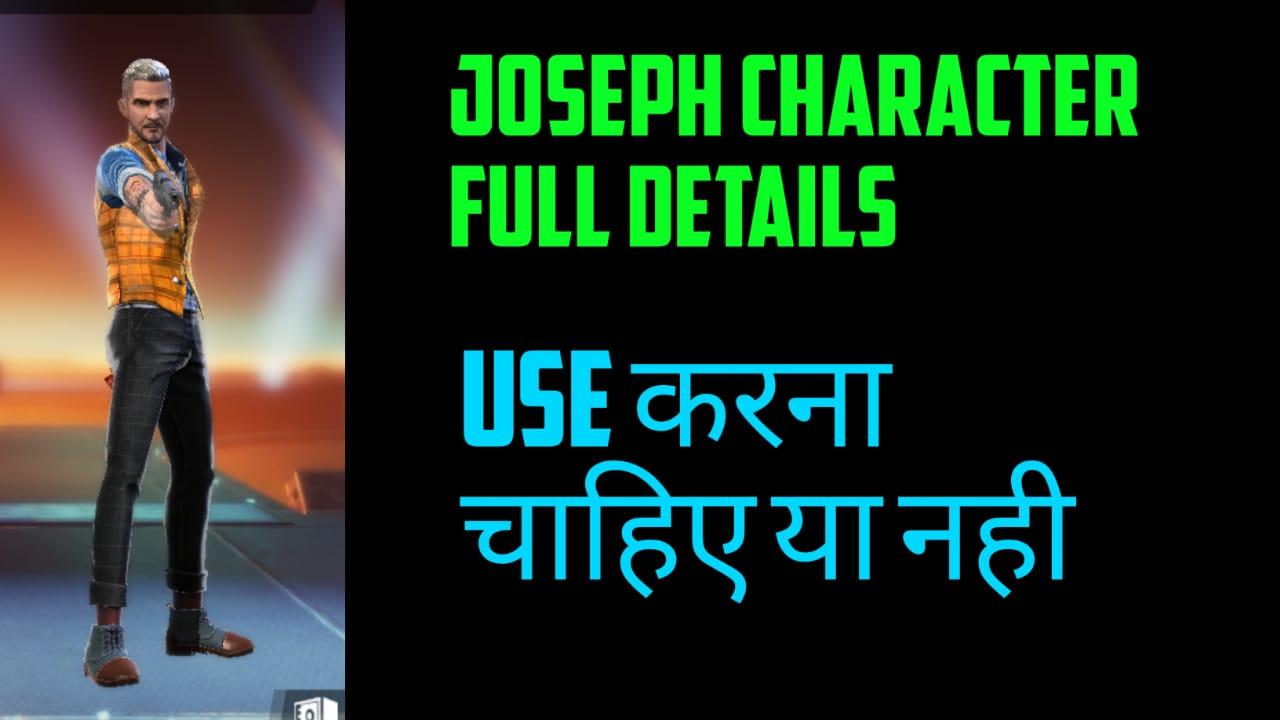 Joseph Character Full Details Use It Ot Not Free Fire