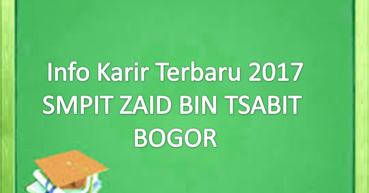 Lowongan Kerja Guru Smpit Zaid Bin Tsabit Bogor Terbaru