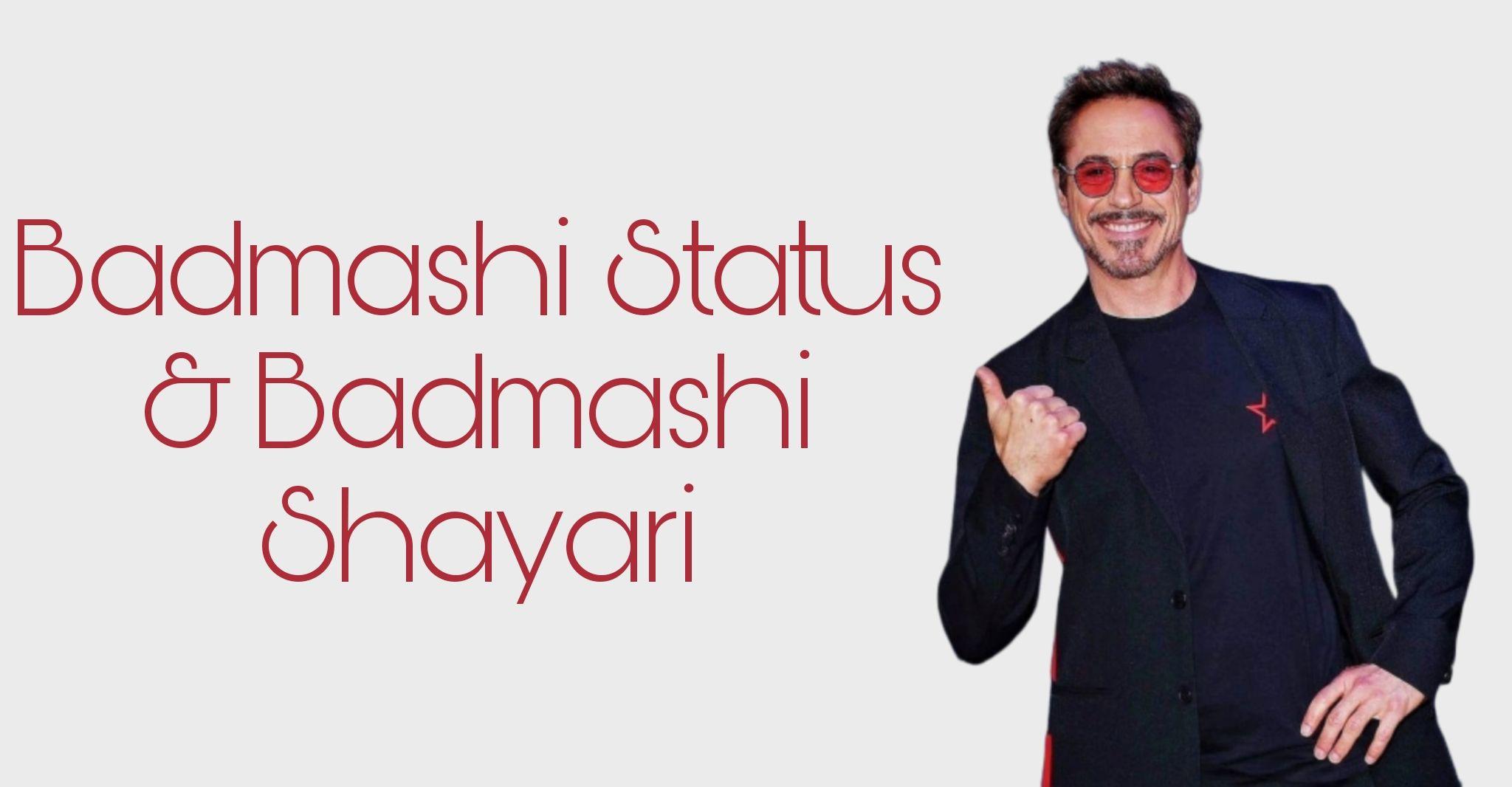 badmashi attitude Status, Badmashi Attitude Status Shayari in Hindi