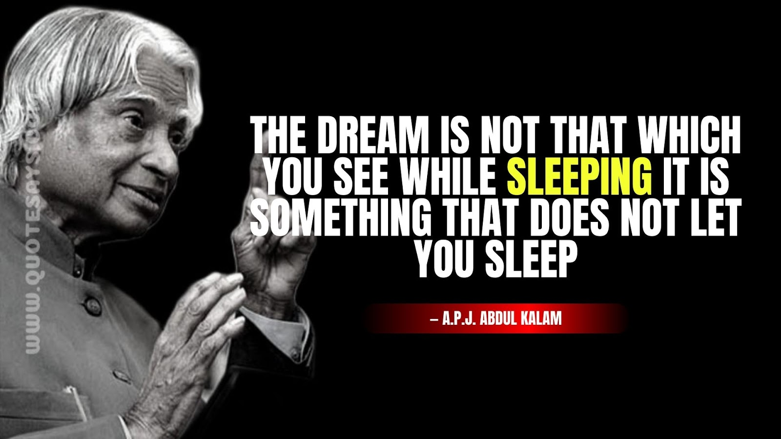 Apj Abdul Kalam Quote of Dreaming, Apj Abdul Kalam Quotes