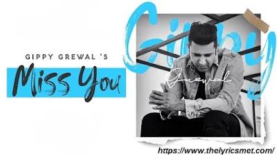 Miss You Song Lyrics | Gippy Grewal | Happy Raikoti | Enzo | Deostudios | Humble Music 2020