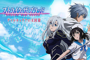 Strike the Blood: Valkyria no Oukoku-hen [2/2] - Avi - Mp4 - Mega - Mediafire - Openload
