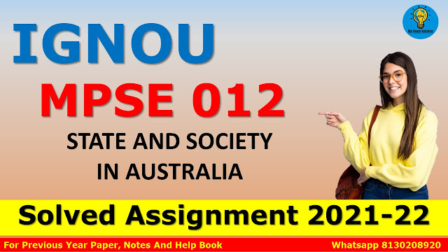 MPSE 012 STATE AND SOCIETY IN AUSTRALIA Solved Assignment 2021-22