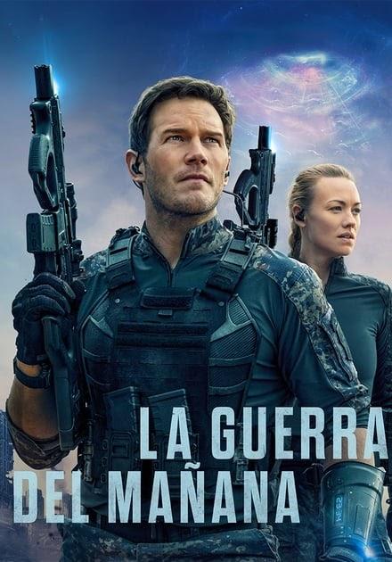 Ver La Guerra Del Manana 2021 Online Latino Hd Pelisplus Peliculas Online