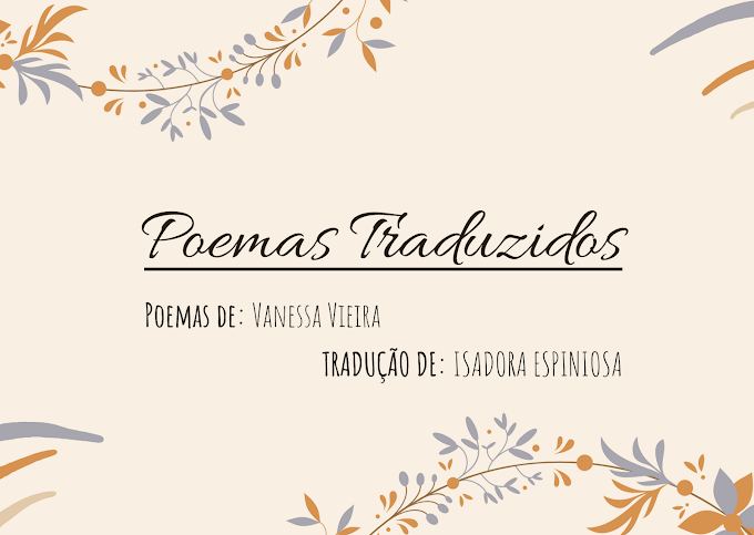 Poemas Traduzidos: Ardência Poética