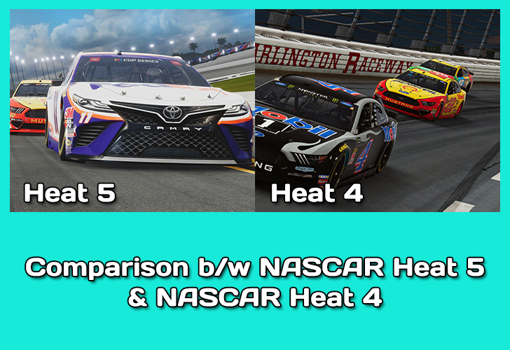 Comparison between NASCAR Heat 5 & Heat 4