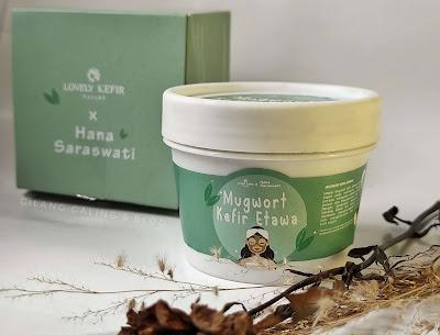 Manfaat Mugwort Kefir Etawa Masker Organik untuk Kulit dari Lovely Kefir Nature x Hana Saraswati