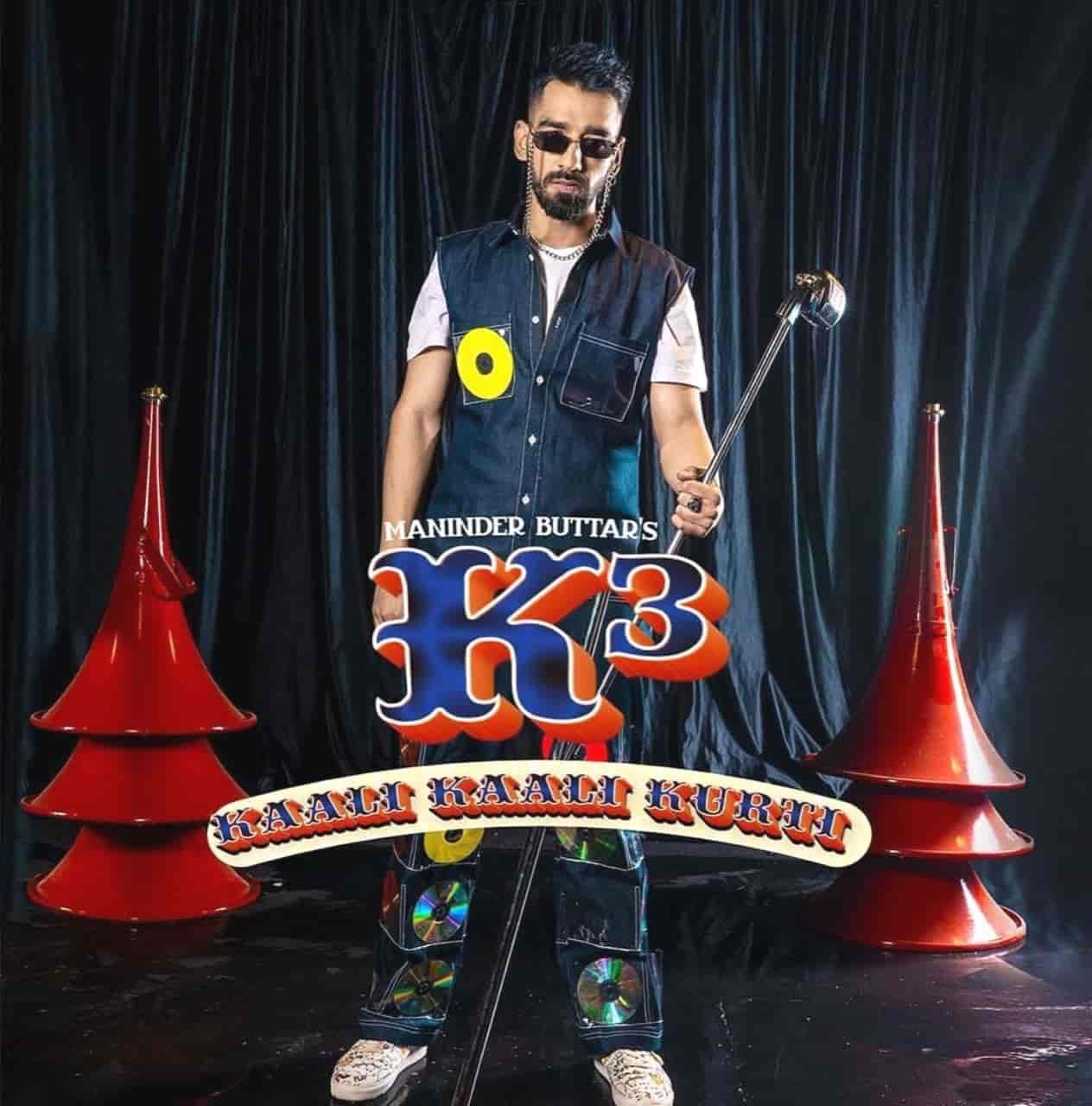 Kaali Kaali Kurti (K3) Punjabi Song Lyrics Maninder Buttar